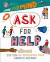 Grow Your Mind: Ask for Help