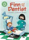 Reading Champion: Finn and the Dentist: Independent Reading Green 5
