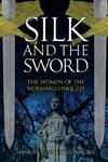 Silk and the Sword: The Women of the Norman Conquest
