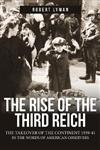 The Rise of the Third Reich: The Takeover of the Continent in the Words of Observers