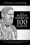 The Roman Empire in 100 Haikus