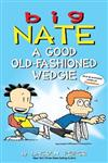 Big Nate: A Good Old-Fashioned Wedgie