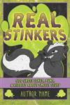 Real Stinkers: 600 Gross Jokes, Puns, & Riddles About Smelly Stuff