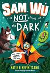 Sam Wu Is Not Afraid of the Dark, Volume 3