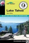 Top Trails: Lake Tahoe:: Must-Do Hikes for Everyone