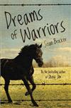 Dreams of Warriors (1 Volume Set)