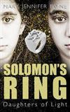 Solomon's Ring: Daughters of Light