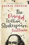 The Diary of William Shakespeare, Gentleman