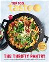 Taste Top 100: THE THRIFTY PANTRY: The Top 100 budget-saving recipes from Australia's #1 food site