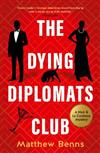 The Dying Diplomats' Club: A Nick & La Contessa Mystery