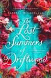 Lost Summers Of Driftwood