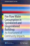 Fire Flow Water Consumption in Sprinklered and Unsprinklered Buildings: An Assessment of Community Impacts