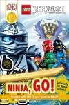 DK Readers L2: Lego(r) Ninjago: Ninja, Go!: Get Ready for Ninja Action!