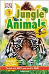 DK Readers L1: Jungle Animals: Discover the Secrets of the Jungle!