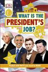 What Is the President's Job?