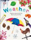 Weather: Explore Nature with Fun Facts and Activities