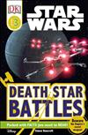 DK Readers L3: Star Wars: Death Star Battles: Beware the Empire's Secret Weapon!