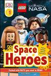 DK Readers L1: Lego(r) Women of Nasa: Space Heroes