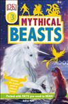 DK Readers Level 3: Mythical Beasts