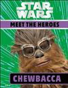 Star Wars Meet the Heroes Chewbacca