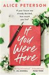 If You Were Here: An uplifting, feel-good story - full of life, love and hope!