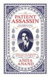 The Patient Assassin: A True Tale of Massacre, Revenge and the Raj