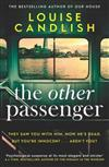 The Other Passenger: Brilliant, twisty, unsettling, suspenseful - an instant classic!