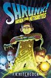 Mayhem and Meteorites: A SHRUNK! Adventure