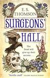 Surgeons' Hall: A dark, page-turning thriller