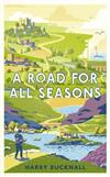 A Road for All Seasons: From Mull to Dover