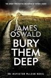 Bury Them Deep: Inspector McLean 10