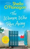 The Women Who Ran Away: Escape the autumn blues with the number one bestseller!