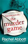The Murder Game: The breathtakingly tense new novel from the queen of psychological thrillers (Stephanie King Book 2)
