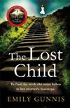 The Lost Child: Unlock a long-kept, heartrending secret in this gripping, moving novel