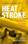 Heatstroke: an intoxicating story of obsession over one hot summer