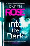 Into the Dark (The Cincinnati Series Book 5): the absolutely gripping Sunday Times Top Ten besteller