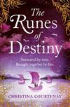 The Runes of Destiny: An epic, romantic timeslip adventure