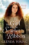 The Girl with the Scarlet Ribbon: An utterly unputdownable, heartwrenching saga