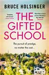 The Gifted School: 'Snapping with tension' Shari Lapena