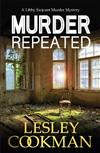 Murder Repeated: A gripping whodunnit set in the village of Steeple Martin