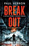 Breakout: the most explosive and heart-pounding thriller of the year