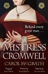 Mistress Cromwell: The breathtaking and absolutely gripping historical novel from the acclaimed author of the SHE-WOLVES trilogy