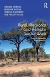 Rural, Regional and Remote Social Work: Practice Research from Australia