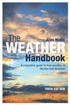 The Weather Handbook: An Essential Guide to How Weather is Formed and Develops