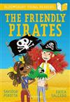 The Friendly Pirates: A Bloomsbury Young Reader