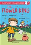 The Flower King: A Bloomsbury Young Reader