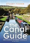 The Canal Guide: Britain's 55 Best Canals