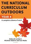 The National Curriculum Outdoors: Year 4
