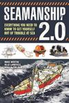 Seamanship 2.0: Everything you need to know to get yourself out of trouble at sea