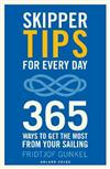 Skipper Tips for Every Day: 365 ways to get the most from your sailing